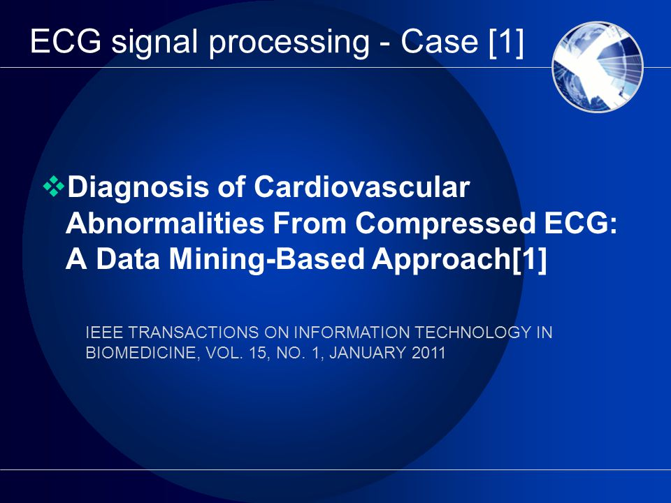 ecg signal processing thesis Therefore, ecg signal processing has become an indispensable and effective tool for extracting clinically significant information from ecg signals, for reducing the subjectivity of manual ecg analysis and for developing advanced aid to the physician in making well-founded decisions.